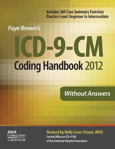 ICD-9-CM Coding Handbook, Without Answers, 2012 Revised Edition