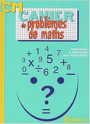 Livres en ligne pdf téléchargement gratuit PROBLEMES CM    (Ancienne Edition) in French PDF