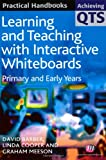 Learning and Teaching with Interactive Whiteboards, David Barber and Linda Cooper, 1844450813