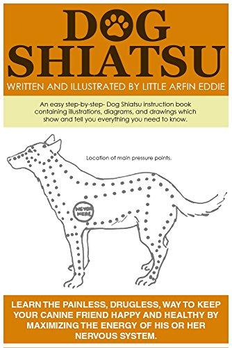 Dog Shiatsu Kindle Edition By Little Arfin Eddie Crafts Hobbies