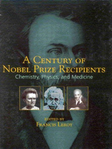 Download Century of Nobel Prize Recipients Pdf