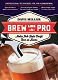 Brew Like A Pro Make Pub-Style Draft Beer At Home Brew Like A Pro
