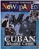 The Cuban Missile Crisis, Nathaniel Harris, 0750241829