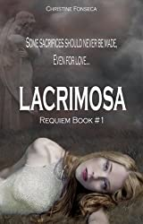 Lacrimosa (Requiem Series Book 1)