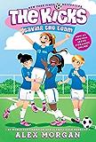 Saving the Team (The Kicks Book 1)