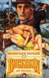 Derringer Danger, Kit Dalton, 0843935871