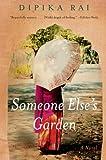 Someone Else's Garden, Dipika Rai, 0062000357