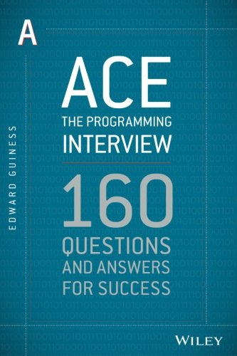 (Ace the Programming Interview: 160 Questions and Answers for Success)