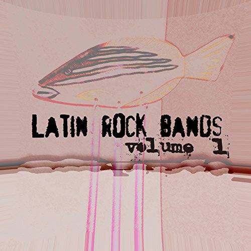 Latin Rock Bands Vol. 1 ()