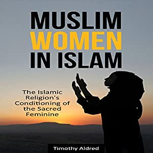 Muslim Women in Islam Audiobook