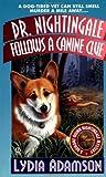 Dr. Nightingale Follows a Canine Clue, Lydia Adamson, 0451203666