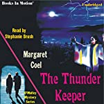 The Thunder Keeper: Arapaho Indian Mysteries | Margaret Coel