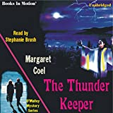 Bargain Audio Book - The Thunder Keeper  Arapaho Indian Myster