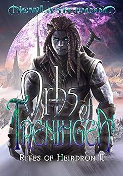 Orbs of Trenihgea: Science Fantasy (Rites of Heirdron Book 2) by [Moon, Newland, Hall, Aaron-Michael]