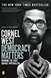 Democracy Matters, Cornel West, 0143035835