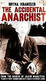The Accidental Anarchist, Bryna Kranzler, 0984556303