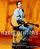 Nanci Griffith's Other Voices: Personal History of Folk Music (Come from the Heart)