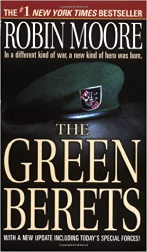 Amazon.com: The Green Berets (9780312984922): Robin Moore: Books