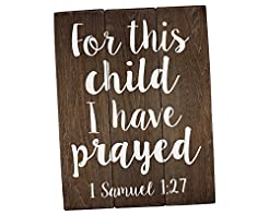Elegant Signs for This Child I Have Pray...