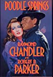 Poodle Springs, Raymond Chandler and Robert B. Parker, 0399134824
