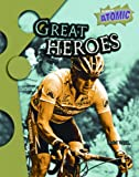Great Heroes, Ann Weil, 1410924882