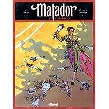 MATADOR T03: L'ORGUEILLEUX