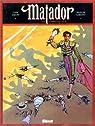 Matador, tome 3 : L'Orgueilleux par Jakupi