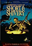 A Terrifying Taste of Short and Shivery, Robert D. San Souci, 044041878X