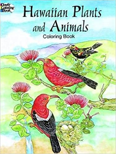 Amazon Hawaiian Plants And Animals Coloring Book Dover Nature 9780486403601 Y S Green Books