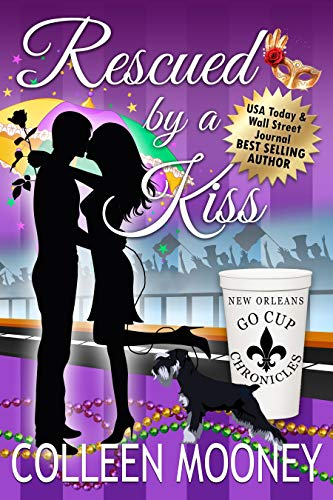 Rescued By A Kiss (The New Orleans Go Cup Chronicles Book 1) ()