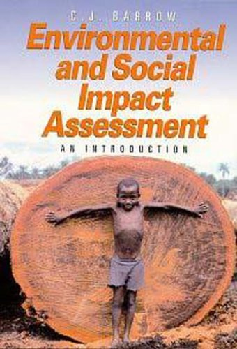 Environmental and Social Impact Assessment: An Introduction (Hodder Arnold Publication)
