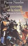 Cycle de Tristan de Castelreng, tome 3 : La couronne et la tiare par Naudin