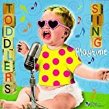 : Toddlers Sing Playtime