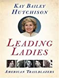 Leading Ladies LP: American Trailblazers