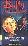 Buffy contre les vampires, tome 4 : Répétition mortelle par Cover