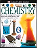 Chemistry, Ann Newmark and Dorling Kindersley Publishing Staff, 0789467135