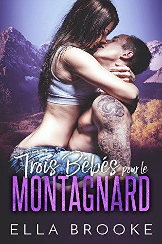Trois Bébés pour le Montagnard (French Edition)