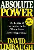 Absolute Power, David Limbaugh, 0895261472