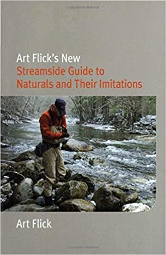 Book Art Flick's New Streamside Guide to Naturals and Their Imitations (Nick Lyons Books) by Art Flick (2007-09-01)