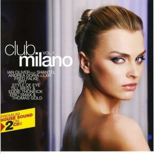 Milano Club (Club Milano, Vol. 1 [2 Discs])