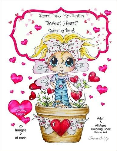 Sherri Baldy My Besties Sweet Heart Coloring Book Sherri Ann Baldy