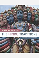 The Hindu Traditions: A Concise Introduction Kindle Edition