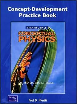 ''TOP'' Conceptual Physics Concept-Development Practice Book. research Ciencias official ICONO sending stands Colegio charging