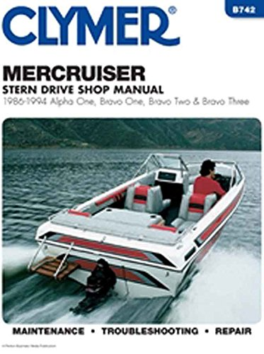 Clymer Shop Manual Mercruiser Alpha one, Bravo one, Bravo two and Bravo three stern drives, 1986-1994 WSM B742 Bravo Three Stern Drives