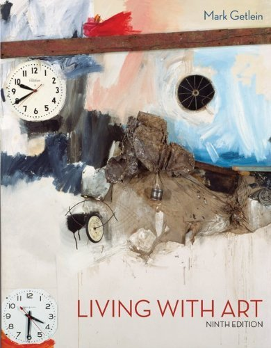 Living with Art 9th (ninth) Edition by Getlein, Mark published by McGraw-Hill Humanities/Social Sciences/Languages (2009) Paperback - 2009 Art