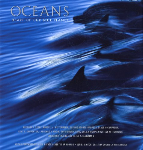 Oceans: Heart of Our Blue Planet (CEMEX Conservation Book Series)