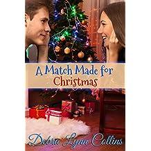A Match Made for Christmas (Christmas NOVELLA)