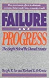 Failure and Progress, Dwight Lee and Richard McKenzie, 1882577027