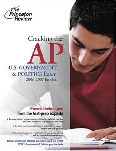 Cracking The Ap Us Government And Politics Exam 2006 2007 Edition