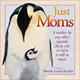 Just Moms, Bonnie Louise Kuchler, 1572235047